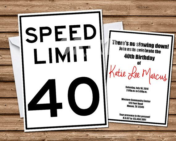 40th Birthday Invitations - 60th Birthday Invitations - Adult Birthday - Speed Limit Invitations - Milestone Birthday Invitation - any age