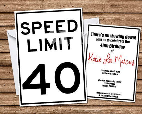 40th Birthday Invitations - 60th Birthday Invitations - Adult Birthday - Speed Limit Invitations - Milestone Birthday Invitation - any age