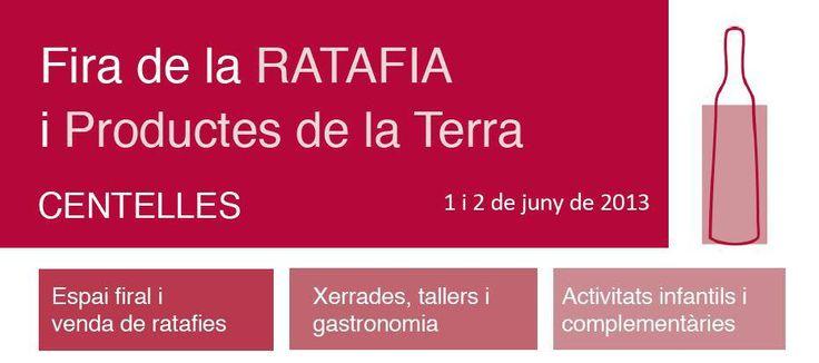 Informació bàsica de la Fira de la Ratafia i productes de la terra de Centelles - 1 i 2 de juny de 2013