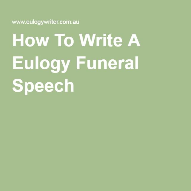 What to write in a funeral speech