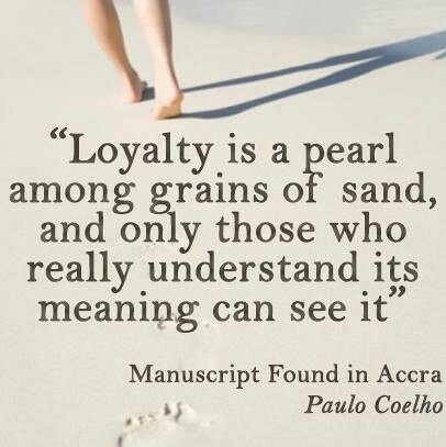 Image result for special care and loyal quotes