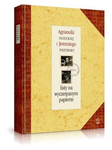 Listy na wyczerpanym papierze-Przybora Jeremi, Osiecka Agnieszka