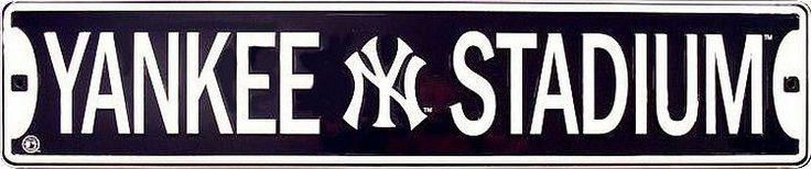 New York Yankees MLB Yankee Stadium Street Sign New