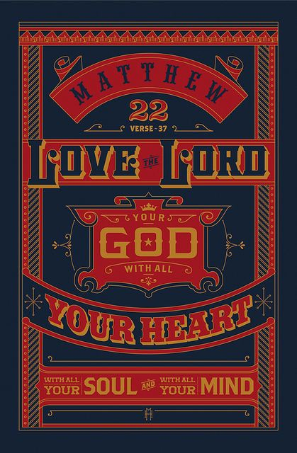 BIBLE VERSE POSTER MATTHEW 22 by cre8ivmike, via Flickr