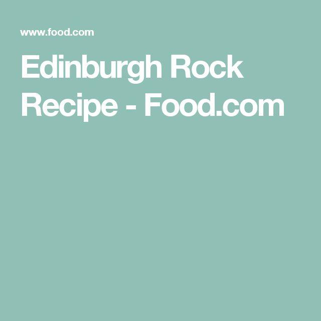 Edinburgh Rock Recipe - Food.com