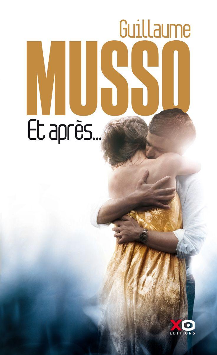 Et après.... - Guillaume Musso