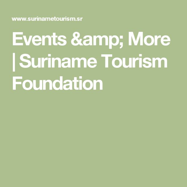 Events & More |  Suriname Tourism Foundation