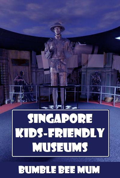 10 Singapore Indoors Museums that are great for Kids - Bumble Bee Mum http://bumblebeemum.net/2015/10/16/10-free-singapore-museums-to-visit-with-kids/