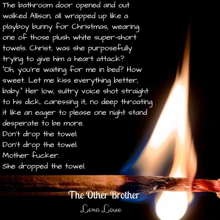 #theotherbrother #revenge #dontdropthetowel #badromance