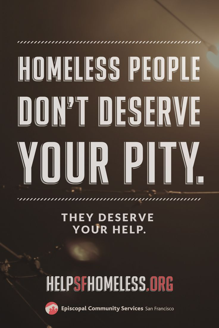 Quotes About Homelessness 10 Best Homelessness Images On Pinterest  Homeless People