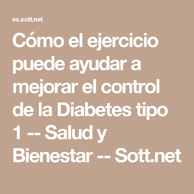 Cómo el ejercicio puede ayudar a mejorar el control de la Diabetes tipo 1 -- Salud y Bienestar -- Sott.net