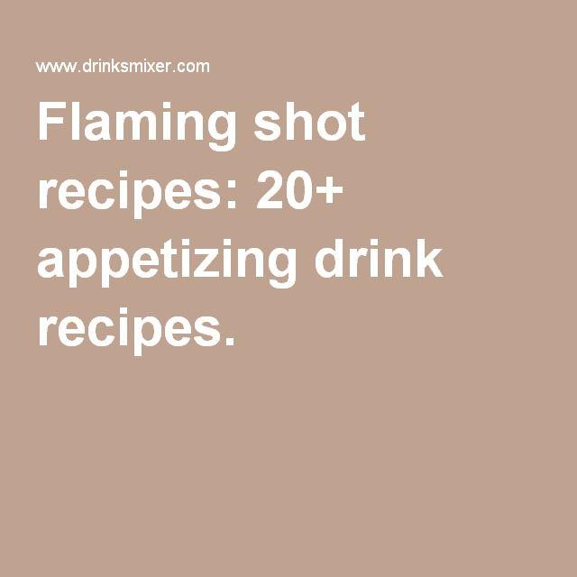 Best  Flaming Shots Ideas On   Shot Recipes Fun