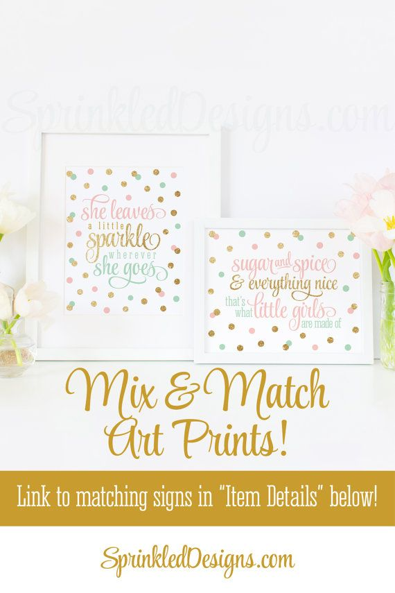 Sugar and Spice & Everything Nice Printable - Blush Pink Mint Green Gold Glitter Baby Girl Nursery Wall Art, Birthday Decor 10X8 by SprinkledDesigns.com