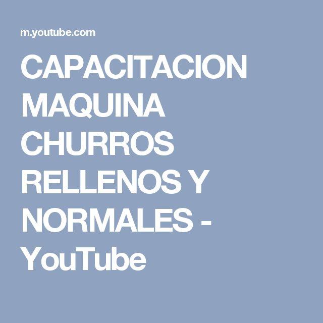 CAPACITACION MAQUINA CHURROS RELLENOS Y NORMALES - YouTube