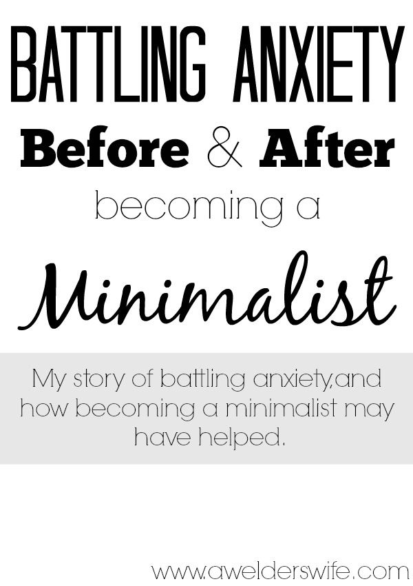 Anxiety my battle before after minimalism anxiety for Minimalism before and after