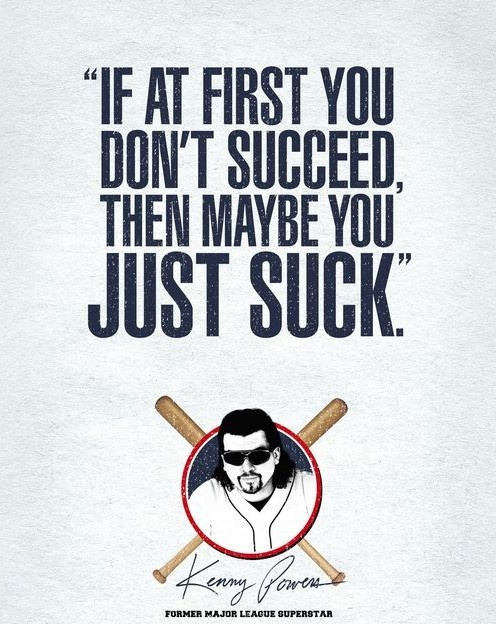Kenny Powers Rocks.
