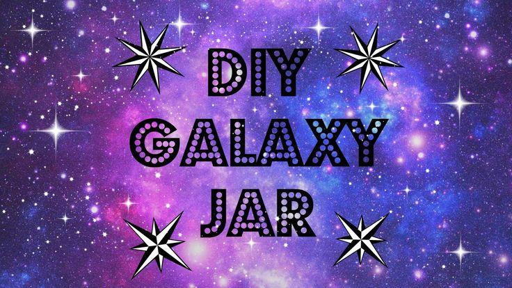 DIY GALAXY IN A JAR   Tumblr Inspired ! Room decor ♡