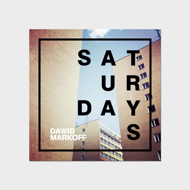 Album Saturdays by Dawid Markoff