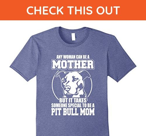 Mens Pitbull Mothers Pit Bull Mom T Shirt for Dog Mamas XL Heather Blue - Relatives and family shirts (*Amazon Partner-Link)