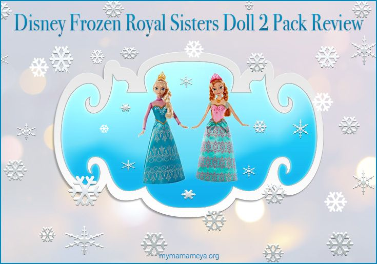 Are you thinking about buying the Disney Frozen Royal Sisters Doll 2 Pack? We have put together a review of these dolls that might help! http://mymamameya.org/disney-frozen-royal-sisters-doll-2-pack-review/