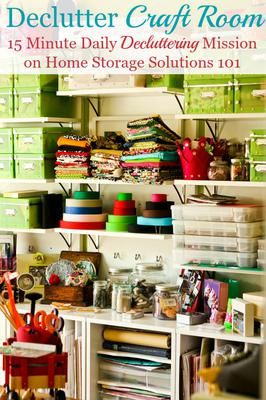 How to declutter your craft room, plus before and after pictures from readers who've done this challenge for inspiration and encouragement {part of the Declutter 365 missions on Home Storage Solutions 101}