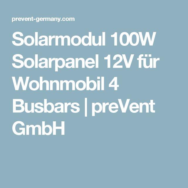 Solarmodul 100W Solarpanel 12V für Wohnmobil 4 Busbars   preVent GmbH