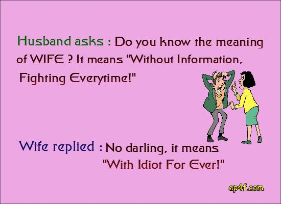 Husband Asks Do You Know The Meaning Of Wife It Means Without