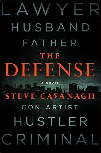 The Defense by Steve Cavanagh