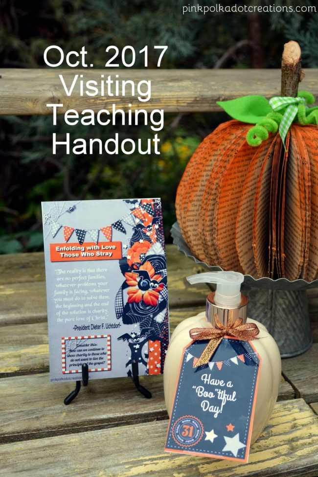 Oct. 2017 visiting teaching handout