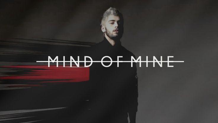 ZAYN MALIK - MIND OF MINE [edit]