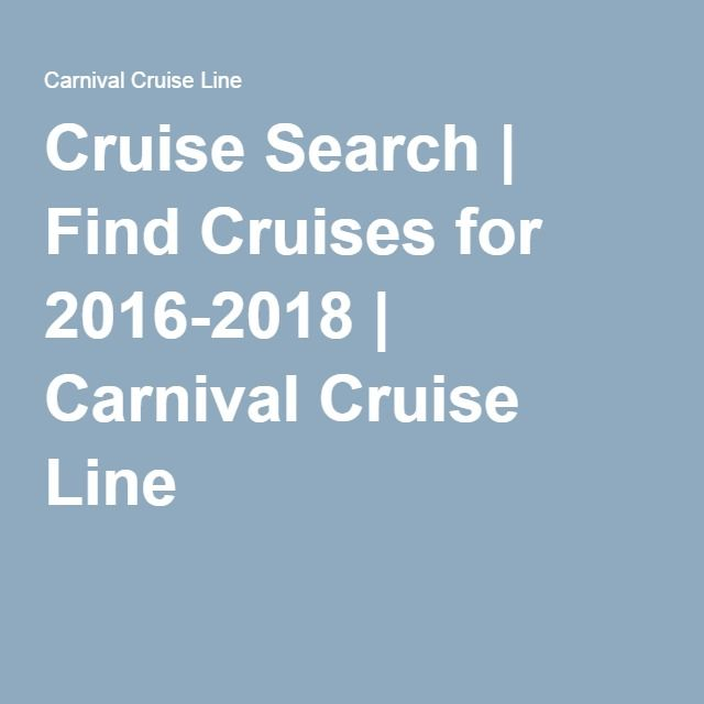 Cruise Search | Find Cruises for 2016-2018 | Carnival Cruise Line