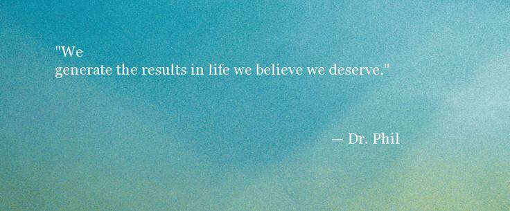 Inspirational Quotes - Dr Phil Quote - Oprah.com