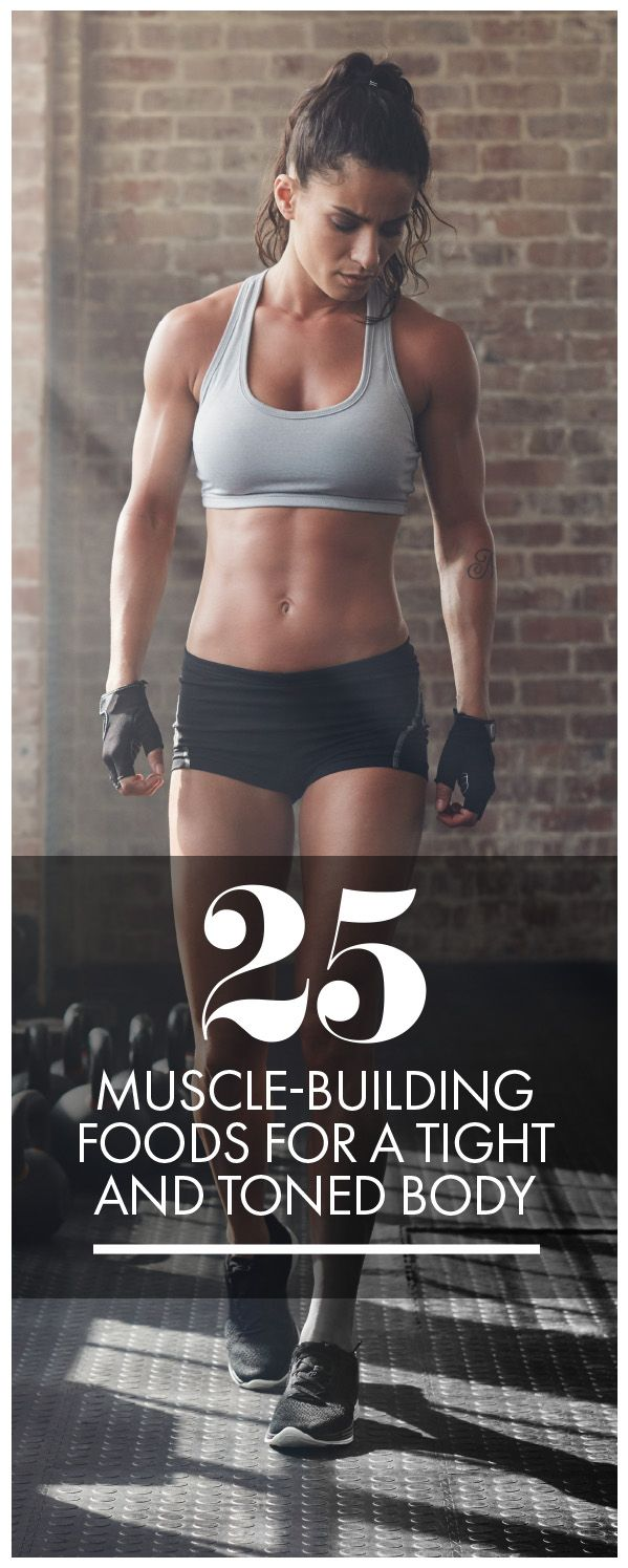 Building muscle happens when you find the balance between strategic strength training and an eating plan. Here's a compilation of 25 muscle building foods that can add variety to your diet and help you sculpt those muscles into flex-worthy shape. Womanista.com