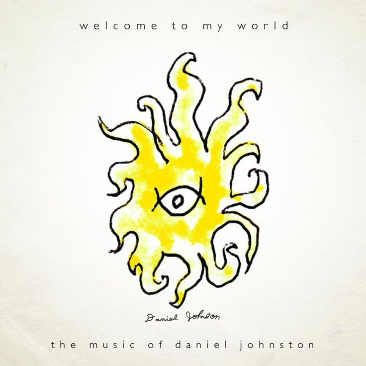 "Daniel Johnston, ""Welcome to My World"", 2006, compilation"