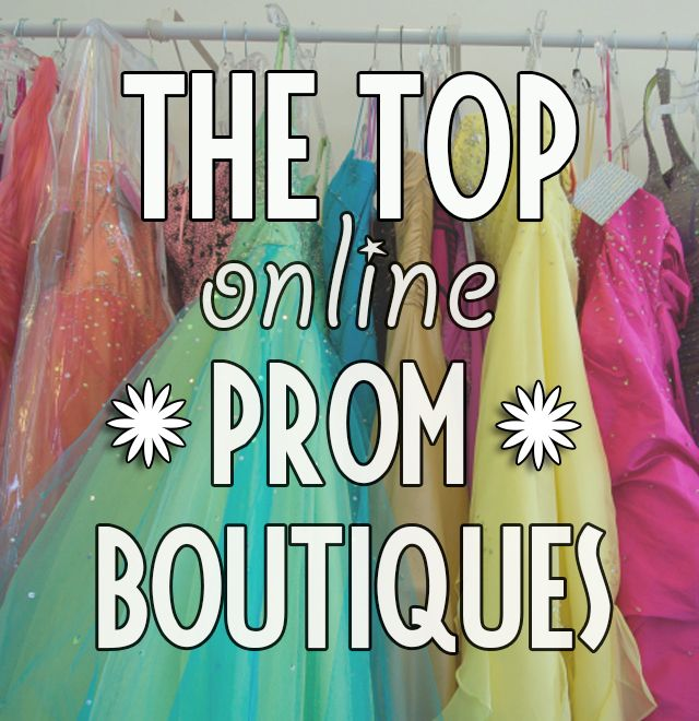 The best online prom boutiques - Where to shop online for prom dresses - These web boutiques carry hundreds of dress styles, cater to their customers, and don't stock knock-offs.