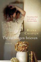 7/52 De verborgen brieven - Reina Crispijn Prachtig geschreven boek. Je kunt bijna niet stoppen met lezen, je wilt verder lezen om te weten hoe het afloopt.