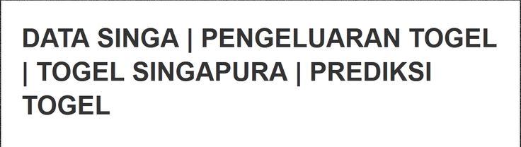 Data Singa, Pengeluaran Togel, Togel Singapura, Prediksi