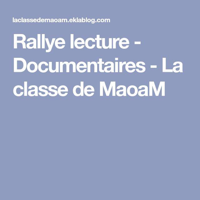 Rallye lecture - Documentaires - La classe de MaoaM