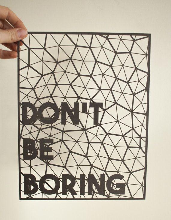Laser-cut Papercutting Artwork Don't Be Boring by lightpaper