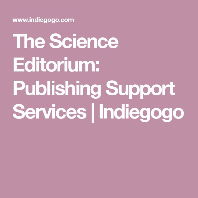 The Science Editorium: Publishing Support Services | Indiegogo