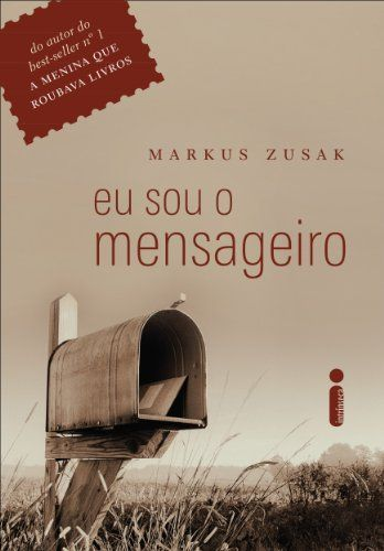 Eu sou o mensageiro por Markus Zusak…