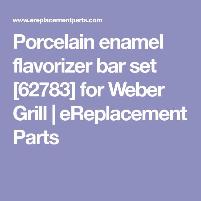 Porcelain enamel flavorizer bar set [62783] for Weber Grill | eReplacement Parts