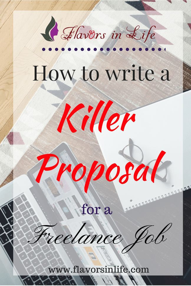 Freelancing Basics: How to write a Killer proposal for a Freelance Job