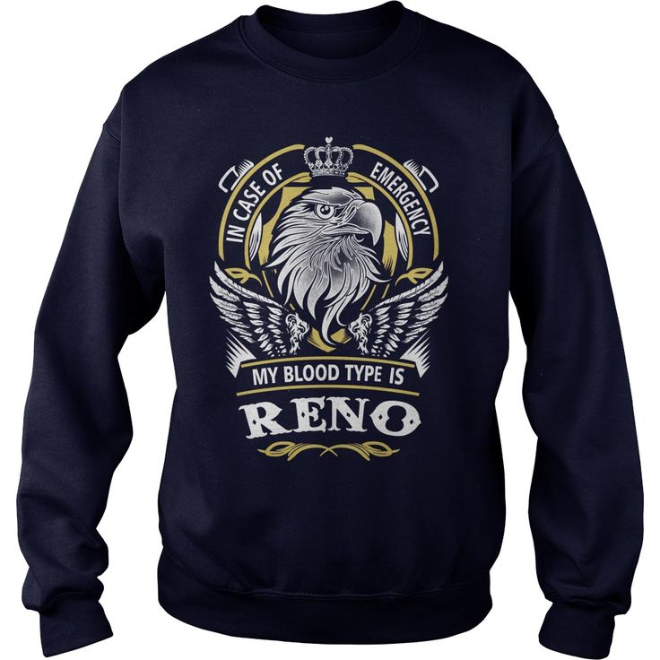 RENO In case of emergency my blood type is RENO - RENO T Shirt, RENO Hoodie, RENO Family, RENO Tee, RENO Name, RENO bestseller, RENO shirt #gift #ideas #Popular #Everything #Videos #Shop #Animals #pets #Architecture #Art #Cars #motorcycles #Celebrities #DIY #crafts #Design #Education #Entertainment #Food #drink #Gardening #Geek #Hair #beauty #Health #fitness #History #Holidays #events #Home decor #Humor #Illustrations #posters #Kids #parenting #Men #Outdoors #Photography #Products #Quotes…