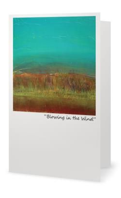 """""""Blowing in the Wind"""" 5X7"""" Blank inside. Created from an original painting by Patt Scrivener, AFCA"""