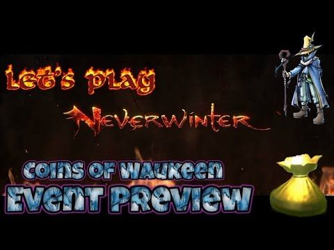 Neverwinter Xbox one Event Preview Waukeen Coins!