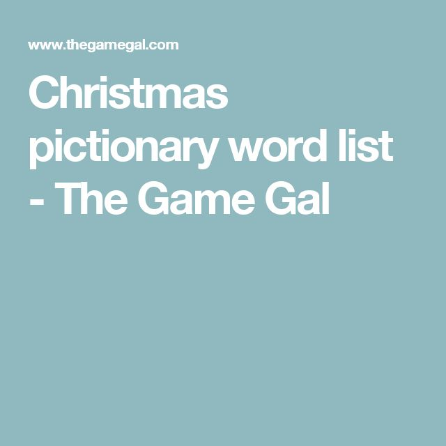Christmas pictionary word list - The Game Gal