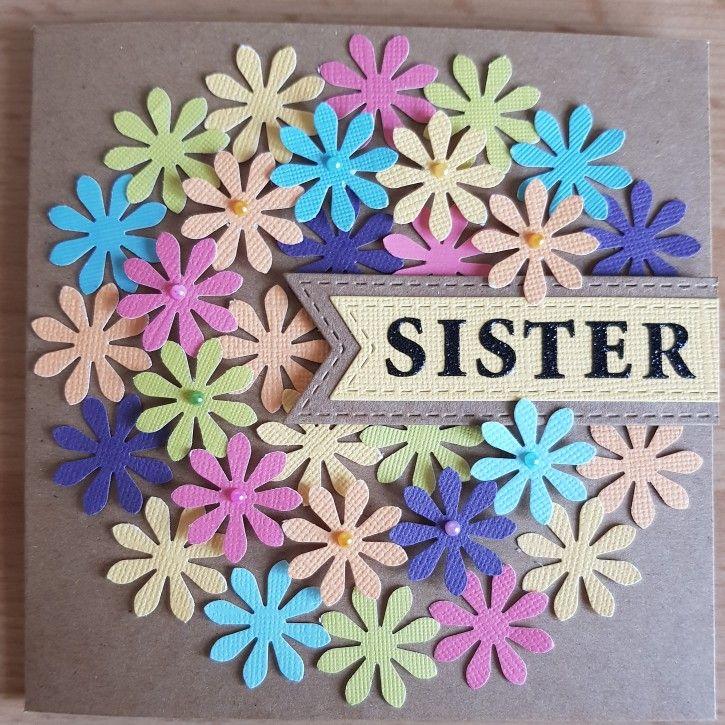 Daisy punch Sister birthday card Sister birthday card