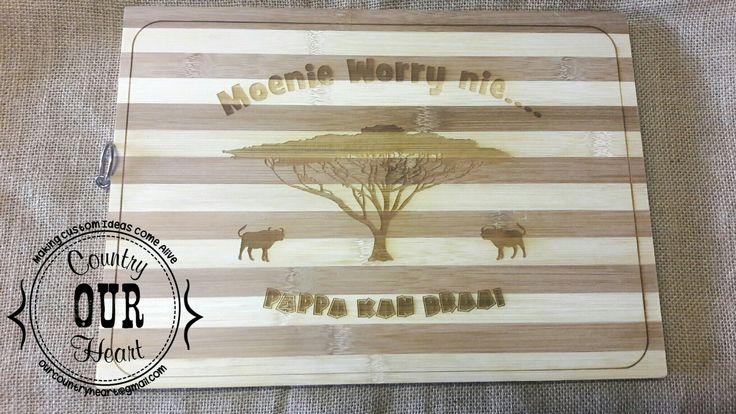 Bamboo cutting board-Moenie worry nie #bamboo #cuttingboard #afrikaans