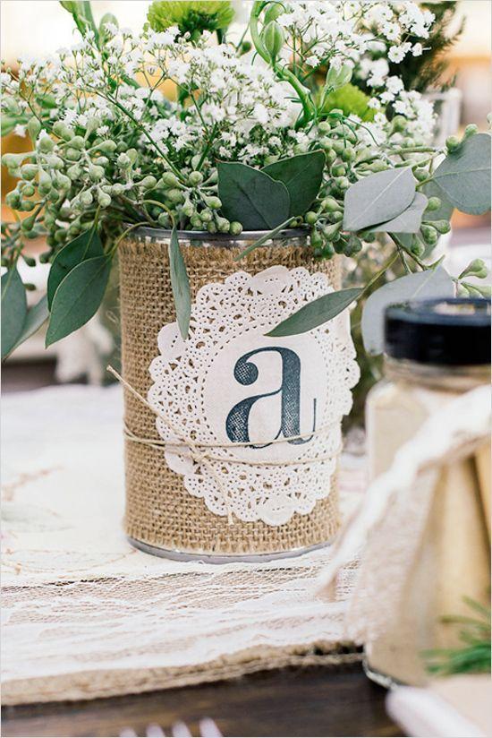 Can with burlap and doilie with monogram #weddingdecor #vintagewedding #burlap #centerpiece #flowers